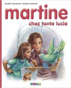 Amazon.fr - Martine chez tante lucie - Gilbert Delahaye, Marcel Marlier - Livres