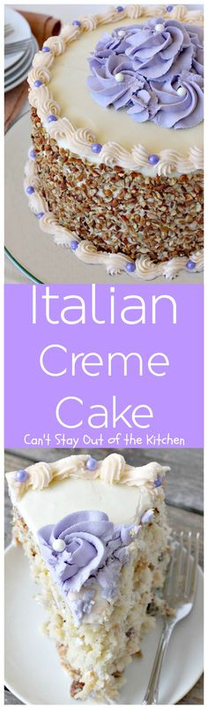 Italian Creme Cake | Can't Stay Out of the Kitchen | this is the perfect #dessert for #Easter! 3 layers of decadence that you'll swoon over! #cake #Italian