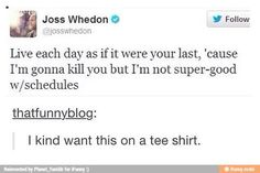 Literally a shirt only writers would understand...