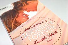 Rezension   Monica Murphy   Together Forever - Verletzte Gefühle