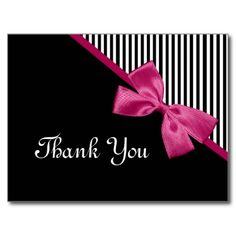 A chic pink and black thank you postcard with trendy black and white stripes and a girly dark pink ribbon tied into a cute bow. Flat printed image, not actual bow. Gold Christmas, Christmas Images, Pink Graduation Party, Loyalty Card Template, Welcome Images, Elvis Presley Images, Thank You Greetings, Thank You Postcards, Fun Fold Cards