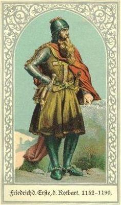 1.Federico I de Hohenstaufen, llamado Barbarroja por el color de su barba; nacio cerca de Ravensburg en 1122 y murio ahogado en el  Río Saleph el 10 de junio de 1190. Fue desde 1147 duque de Suabia con el nombre de Federico III, desde 1152 Rey de los Romanos y a partir de 1155 emperador del Sacro Imperio Romano Germánico.   Fue responsable de afianzar el poder imperial tanto dentro de Alemania como en el norte de Italia, cuyas ciudades-estado se habían hecho independientes de facto.