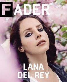 Fader Magazine June/July 2014 | Lana Del Rey photographed by Geordie Wood