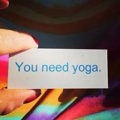 You need yoga.