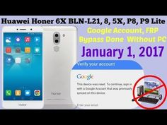 Huawei Honer 6X BLN-L21 Google Account, (FRP) Bypass Without PC