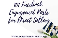 Wonder what to post in your direct sales Facebook groups? Click to read the ultimate list of Facebook group engagement post ideas! 101 ideas!
