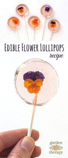How to Make Edible Flower Lollipops #gardentherapy #edibleflowers #lollipop #homemade #gardenparty