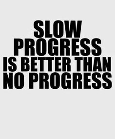 """Slow progress is better than no progress."" —​Unknown #motivation #motivationalquotes #inspirationalquotes #fitness #fitnessmotivation #workout #workoutmotivation #exercise #goals #summer #summerbody #fitnessgoals"