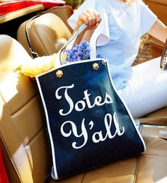 Totes Y'all! Tote bag. Too cute!
