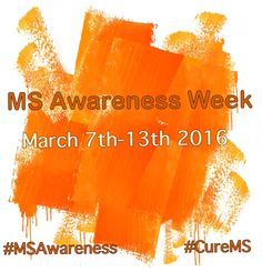 MS Awareness Week 2016, Should be A Month, not just a Week