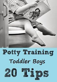 20 great tips for potty training toddler boys. Such great advice - especially #11.