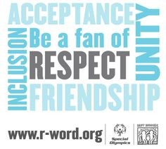 Spread the word, to end the word. From Love That Max