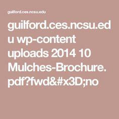 guilford.ces.ncsu.edu wp-content uploads 2014 10 Mulches-Brochure.pdf?fwd=no