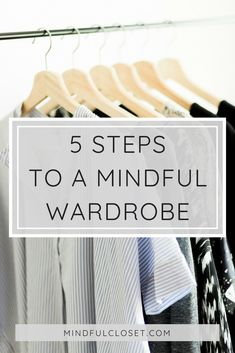 Looking to make a fashion change? Jump on the capsule wardrobe train! Follow these 5 easy steps to decluttering your closet and building an ethical, minimalist style.