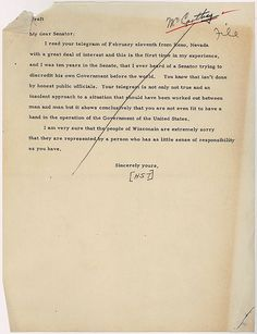 11 February 1950, President Harry S. Truman sends a reply telegram to Senator Joseph McCarthy, whose original telegram warns Truman that McCarthy has compiled a list of Communists within the U.S. State Department.
