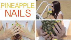 Pineapple Nail Art! Great Video by CutePolish! I love her