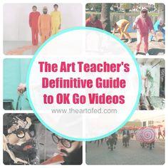The Art Teacher's Definitive Guide to OK Go Videos