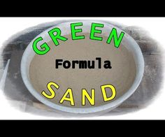 To makegreen sand or like it also called molding sand (foundry sand) we need 3 ingredients: sand, clay and water.