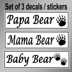 Funny car bumper sticker set of three. Papa Bear, Mama Bear, Baby Bear decals