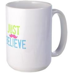 Just Believe-Pink Mustache Large Mug Mugs -  Get Inspired & personalize with name or monogram to make a one of a kind gift - comes in all sizes from baby onsies to toddler and adults!   MORE FUN products with this design in our shops www.cafepress.com/drapestudio and www.zazzle.com/drapestudio and www.society6.com/drapestudio and www.etsy.com/shop/drapestudio visit our main site for more at www.drapestudio.com