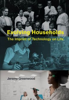 Evolving Households Scientific Management, Opportunity Cost, Technological Change, Research Question, Arizona State University, Forced Labor, Medical Technology, Libros, Model