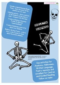 SKELETON SURPRISE - Suitable for Halloween, Learning major bones of the human skeleton, literacy follow on ideas and listening skills - do your children need something different then this is the resource for them. Includes:Original funny Dancing Bones poem (which includes major human bone names and order) - a fun way to learn more about the human skeleton and also suitable for Halloween. Shared Reading, Guided Reading, Halloween Science, Human Skeleton, Dance Humor, Listening Skills, Literacy, Dancing, Poems