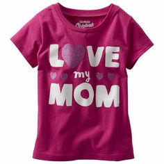 """""""Love my Mom"""" She shows mom lots of love in this glittery heartwarming tee from OshKosh B'gosh."""