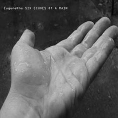 EugeneKha - Six Echoes of a Rain