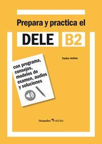 Prepara y practica el DELE B2 (Octaedro) *