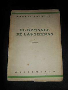 El Viejo Libro, Libreria Anticuaria, Edward Contreras Vergara, www.elviejolibro.com: El romance de las sirenas. Carlos Casassus.