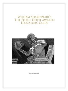 William Shakespeare's The Force Doth Awaken Educators' Guide Reading Groups, William Shakespeare, Awakening, Macrame, Nerd, Star Wars, Parenting, Activities, This Or That Questions