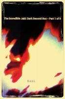 The Incredible Jaki: Dark Second Sun - Part 1 of 3, an ebook by D.e.e.L at Smashwords