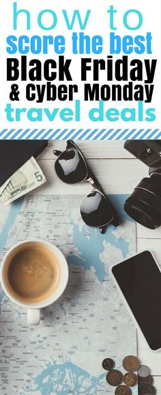 how to get the best black friday travel deals and cyber money travel deals. Best ways to save money on vacations. #vacation #savemoney #blackfriday #cybermoney  How to Get the Best Black Friday & Cyber Monday Travel Deals https://eatdrinkandsavemoney.com/2017/11/18/how-to-get-the-best-black-friday-travel-deals/