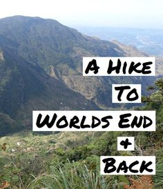 A Hike To Worlds End and Back