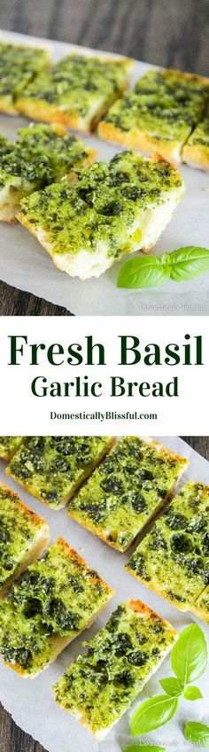 Fresh Basil Garlic Bread is quick & easy to make, covered in fresh flavor, & a bright beautiful addition to any Italian meal!