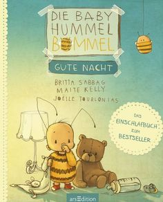 The Baby Hummel Bommel - good night - Kinderbuchlesen.de - The Baby Hummel Bommel – Good night: The little Hummel child doesn& like to go to bed yet. Baby Led Weaning, Baby Kind, Baby Love, Baby Baby, Plan Bee, Diy Magnets, Gift Quotes, Bedtime Stories, Children's Book Illustration