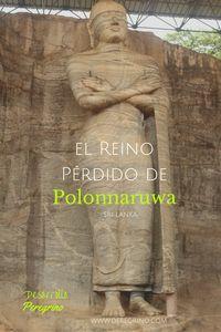 El Reino perdido de #Polonnaruwa, la antigua capital #Cingales. #SriLanka #Asia #Viajes