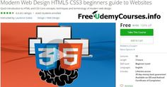 [Udemy 100% Off] Modern #Web_Design #HTML5 CSS3 beginners guide to Websites   About This Course  Published 5/2016English  Course Description  Modern Website Design and Development in a concise straight to the point format.Learn the basics of creating a we