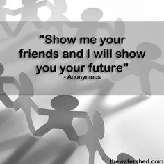 Surround yourself with positive people who encourage, inspire and motivate you. Stick with the... pinned with Pinvolve    #inspiration #friends