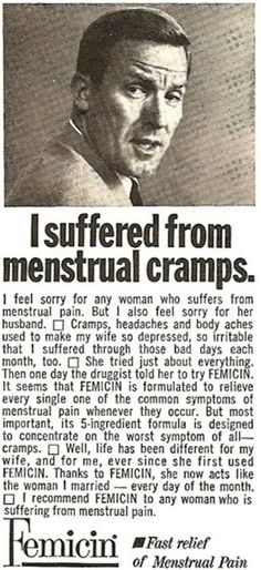 It was also emphasized that women on their periods should not make men suffer.