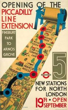 Piccadilly Line Extension Poster (1932) by CW Bacon.  Charles Holden's new modernist stations on the Piccadilly line were used as attractions in themselves for the tube. Stations such as Arnos Grove, Bounds Green and Turnpike Lane were unlike any previous tube station and bought modernism to the suburbs.