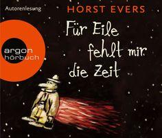 Zwinkerlings Bibliothek: [Hörbuch-Rezension] Horst Evers - Für Eile fehlt mir die Zeit