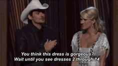 Ditto Brad Paisley. | 22 Times Carrie Underwood And Brad Paisley Proved That They Should Host Every Award Show