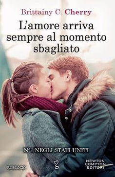 """Leggere Romanticamente e Fantasy: Recensione """"L'amore arriva sempre al momento sbagl..."""