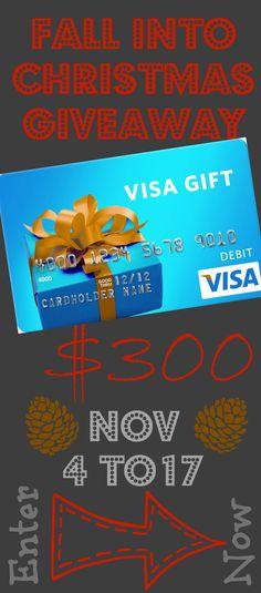 Fall into Christmas $300 Visa Gift Card Giveaway!