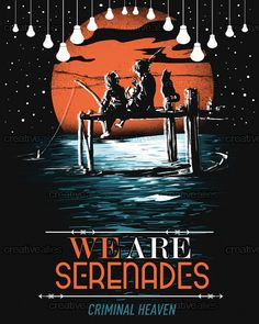 Designed by daledreams for the contest to create a poster for We Are Serenades