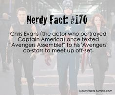 "Nerdy Fact #170 Chris Evans (Captain America) - ""Avengers, assemble!"" Captain America is the best!"