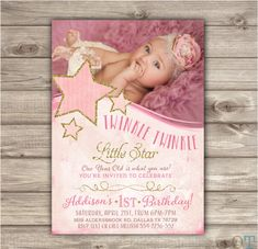 Printable Photo Twinkle Twinkle Little Star Birthday Invitations Shabby Chic Pink Gold Glitter Theme Party girl First Birthday NV1002 by cardmint on Etsy https://www.etsy.com/listing/226148583/printable-photo-twinkle-twinkle-little