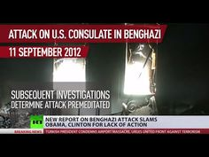 Benghazi Report: Congress committee slams Obama, Clinton for lack of action - #RTNewsVideo https://youtu.be/CuGcK5wESUY