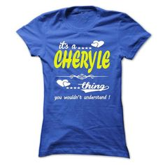 its a CHERYLE Thing You Wouldnt Understand ! - T Shirt, - #boyfriend gift #gift amor. OBTAIN LOWEST PRICE => https://www.sunfrog.com/Names/its-a-CHERYLE-Thing-You-Wouldnt-Understand--T-Shirt-Hoodie-Hoodies-YearName-Birthday-32918947-Ladies.html?68278